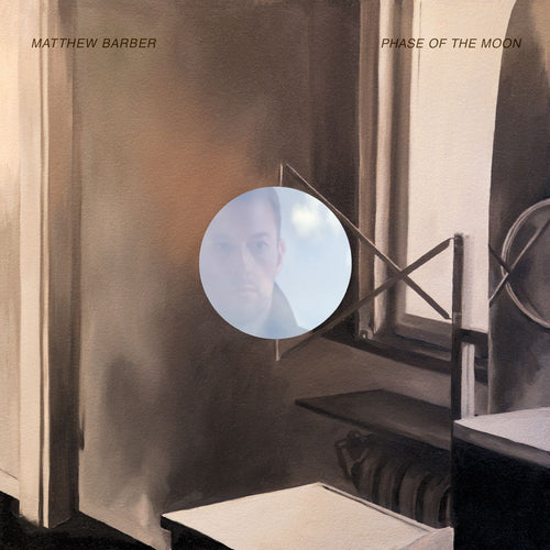 Matthew Barber / Phase of the Moon - LP Vinyl
