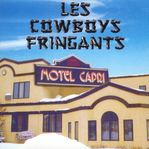 Les Cowboys Fringants / Motel Capri - 2LP Vinyle