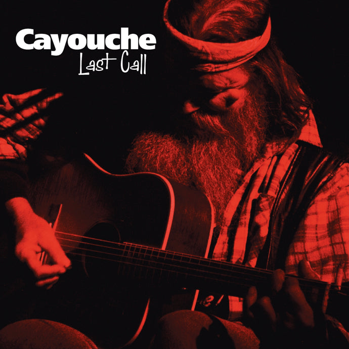 Cayouche / Last Call - CD