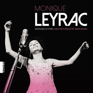 Monique Leyrac / Anthologie 20 titres - CD