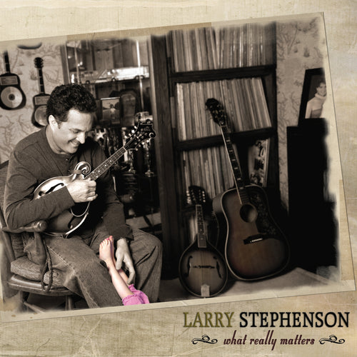 Larry Stephenson / What Really Matters - CD