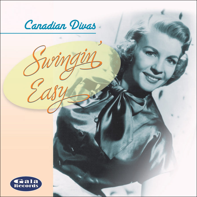 Various Artists / Canadian Divas – Swingin' Easy - CD