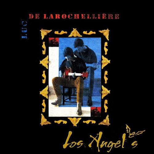 Luc De Larochellière / Los Angeles - CD