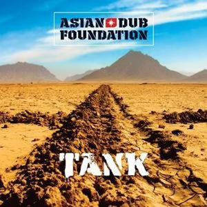 Asian Dub Foundation / Tank - CD