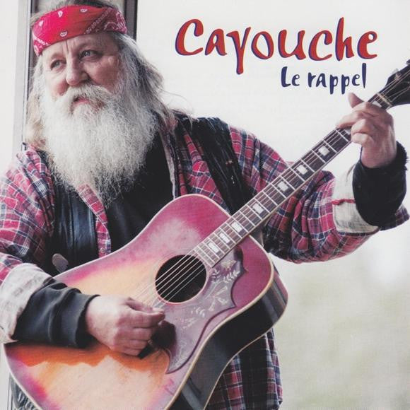 Cayouche / Le Rappel - CD