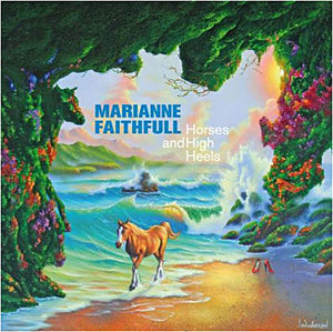Marianne Faithfull / Horses And High Heels - LP