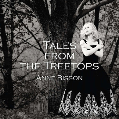 Anne Bisson / Tales From The Treetops - LP Vinyl