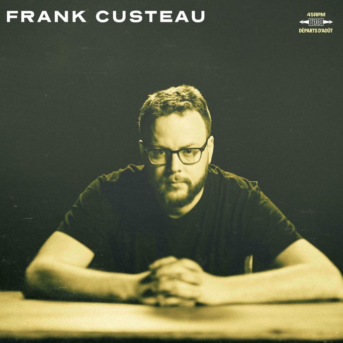 Frank Custeau / Depart D'Aout - Vinyle + CD