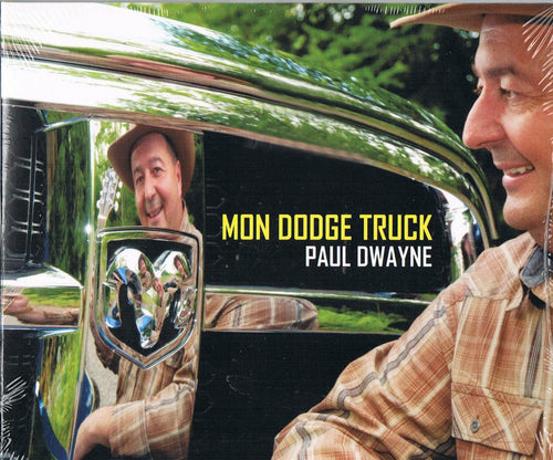 Paul Dwayne / Mon Dodge Truck - CD