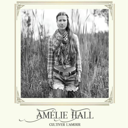 Amelie Hall / Cultiver L'Amour - CD