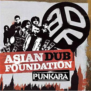 Asian Dub Foundation / Punkara - CD