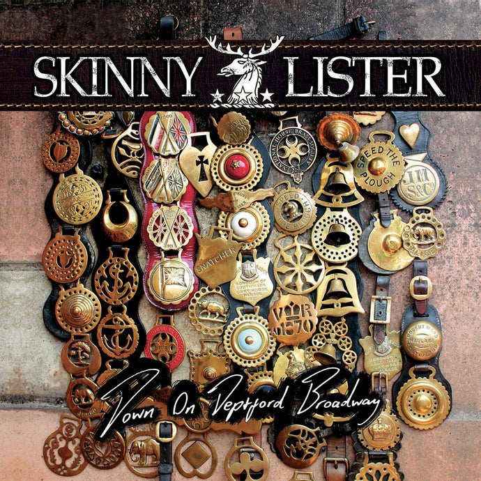 Skinny Lister / Down On Deptford Broadway - LP