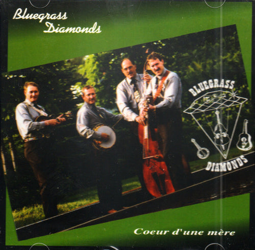 Bluegrass Diamonds / Coeur d'une mère - CD