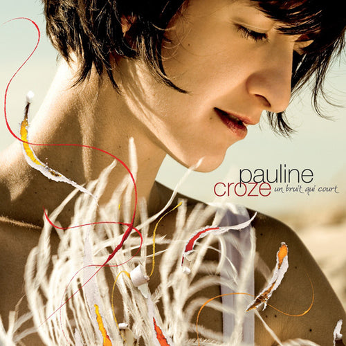 Pauline Croze / Un Bruit Qui Court - CD