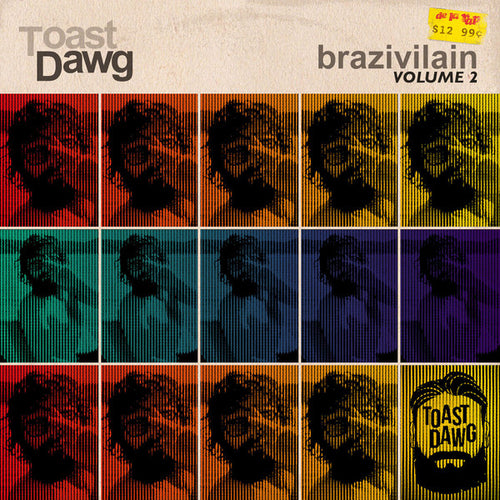 Toast Dawg / Brazivillain Vol. Ii (Vinyle) - LP