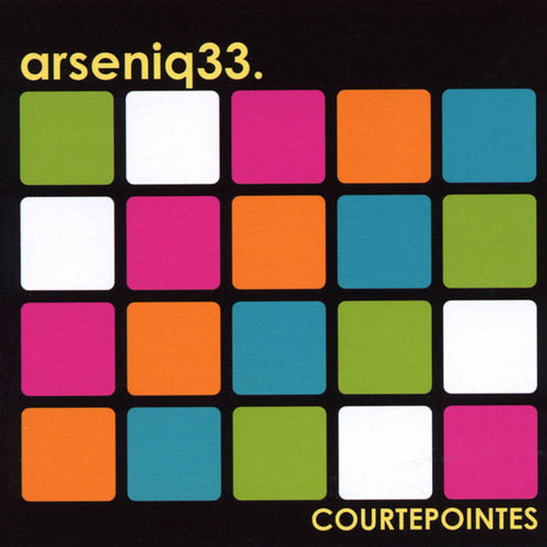 Arseniq 33 / Courtepointes - CD