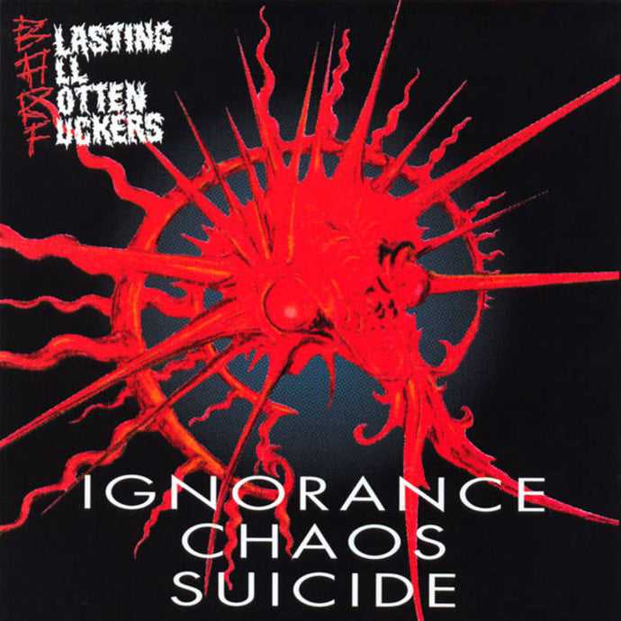 B.A.R.F. / Ignorance Chaos Suicide - CD