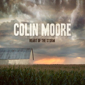 Colin Moore / Heart of the Storm - CD