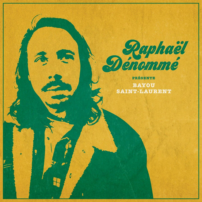 Raphaël Dénommé / Bayou Saint-Laurent - CD