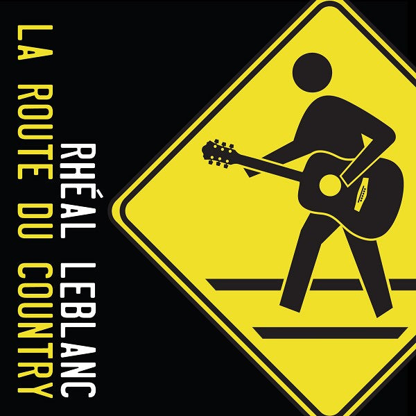 Rhéal Leblanc / La Route Du Country - CD