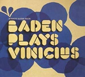 Baden Powell / Plays Vinicius - CD