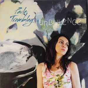 Paule Tremblay / Turbulence - CD