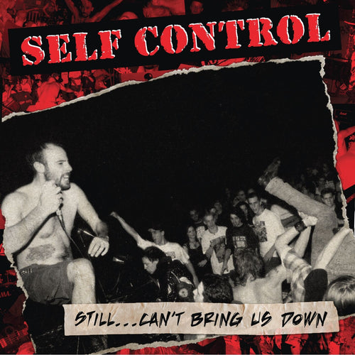 Self Control / Still... Can't Bring Us Down (Édition Test Press) - LP