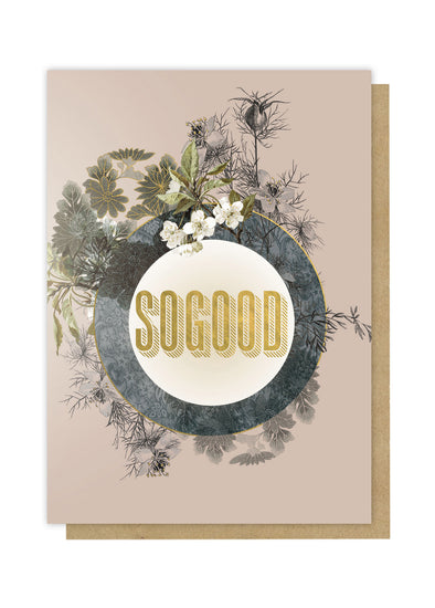 so good greeting card front