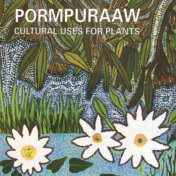Pormpuraaw 'Cultural uses for Plants' book