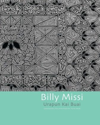 Billy Missi, Urapun Kai Buai Exhibition Catalogue BIMIURCAT