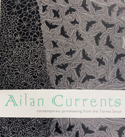 Ailan Currents: Contemporary Printmaking from the Torres Strait Catalogue