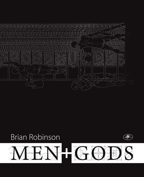 Brian Robinson: men+GODS catalogue