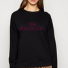 ADULTS Oh Baubles Sweatshirt - Available in Black & White