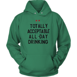 Drinking All Day | Unisex Hoodie