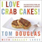 I Love Crabcakes - Signed Copy