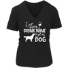 Limited Edition - I Just Want To Drink Wine And Pet My Dog