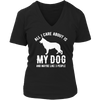 Limited Edition - All I Care About is My Dog and Maybe Like 3 People