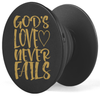 God's Love Never Fails PopUp Grip