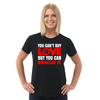 You Can't Buy Love Adult Unisex T-Shirt