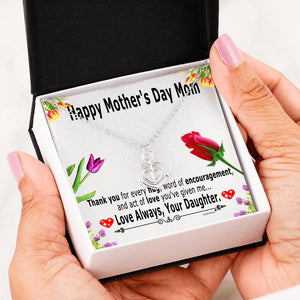 Mothers day presents for mom from Daughter – Thank you for every hug, word of encouragement – Anchor Pendant Gift Necklace