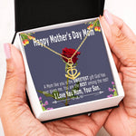 Mother's day gifts for mom from son – A mom like you is the SWEETEST gift god has given me – Anchor Pendant Necklace