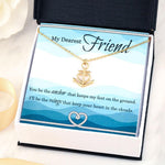 Best friend gifts, You Be The Anchor That Keeps My Feet On The Ground Gift Necklace