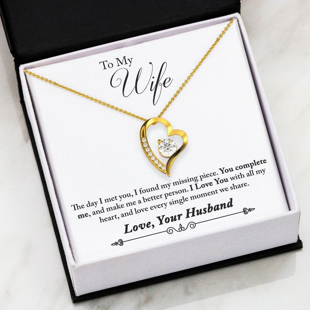 Birthday gift from Husband to wife - I found my missing piece. You com complete me, and make me a better person Gift Necklace From Husband To Wife