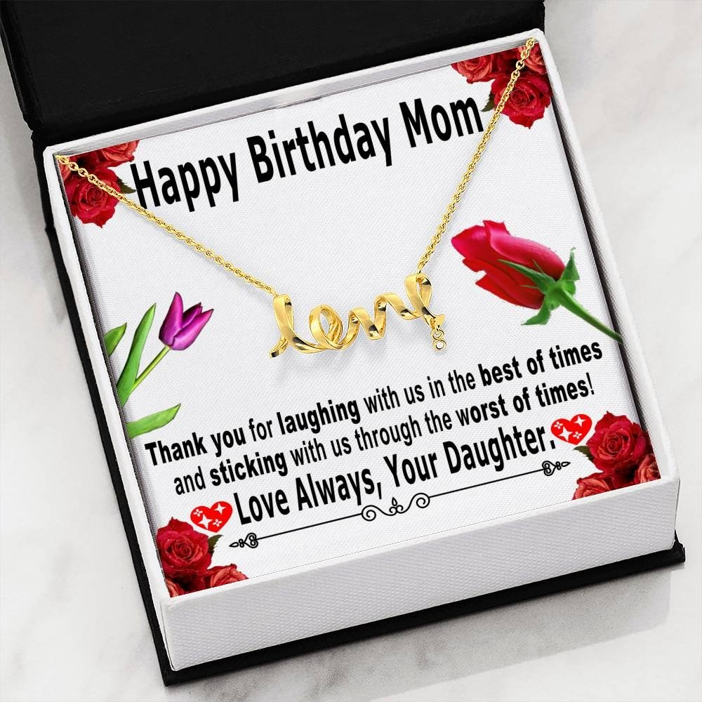 Birthday gifts for mom from daughter - Thank you for laughing with us in the best of times – Love symbol necklace for mother