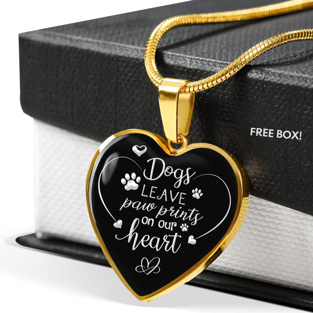 Dogs Leave Paw Prints on our Heart - Dog lover gift Necklace - Crazy dog mum gift