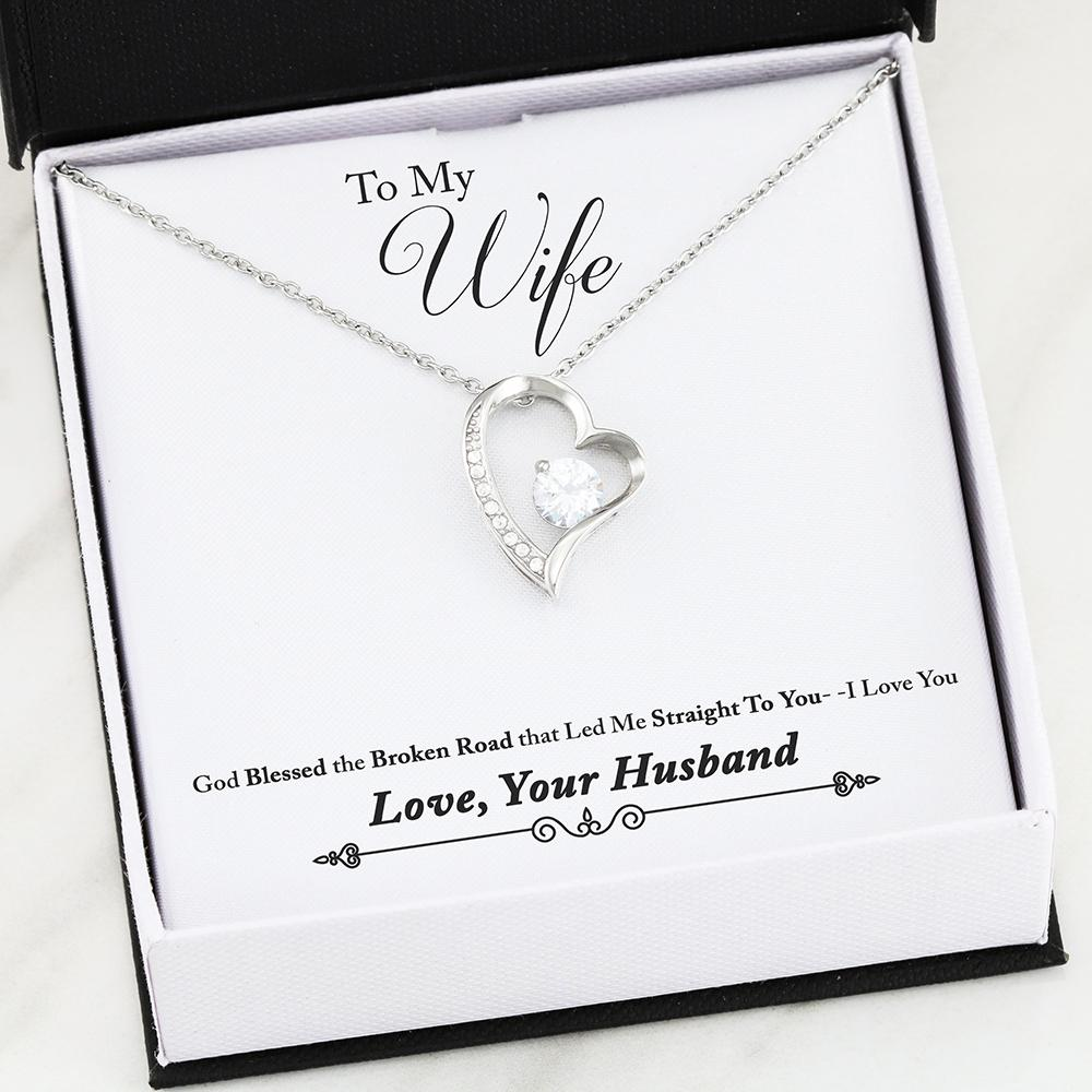 Valentine day gift for wife - God Blessed the Broken Road that Led Me Straight To You Gift Necklace from Husband