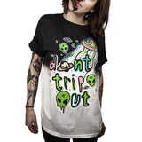 Don't Trip Out T-Shirt