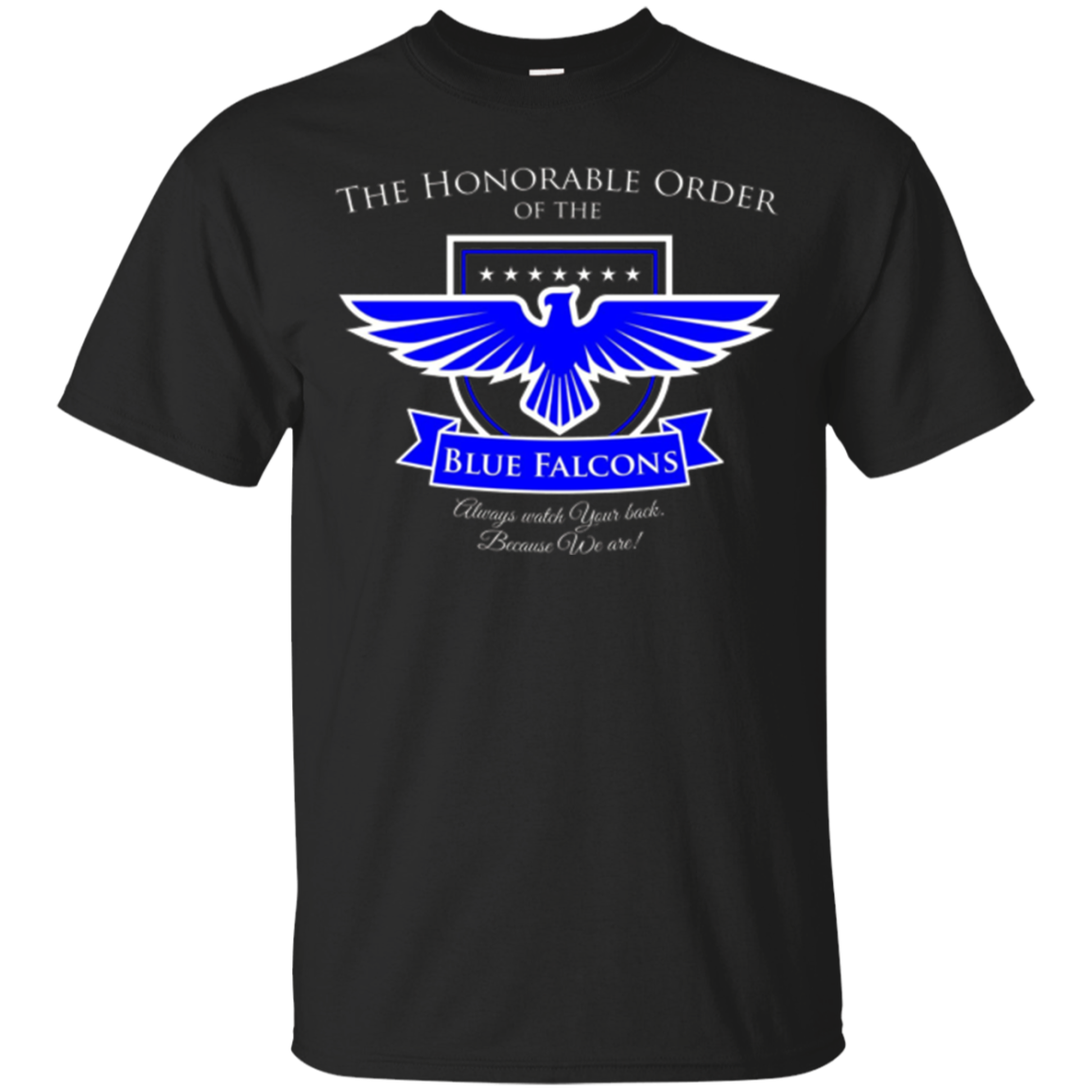 The Honorable Order Of The Blue Falcons T-shirt