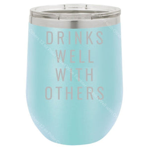 Drinks Well With Others 12 Oz Polar Camel Wine Tumbler