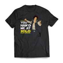 You Hand Me At Solo